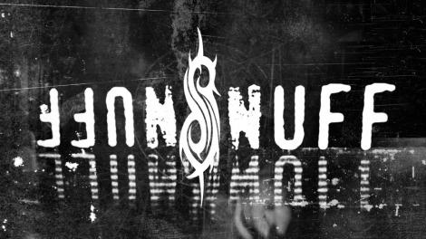 snuff slipknot